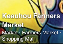 Local Farmers Markets | Keauhou